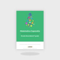 Matematica Capovolta per il Biennio Superiore