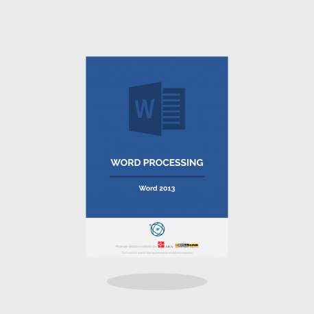 Word Processing - Word 2013