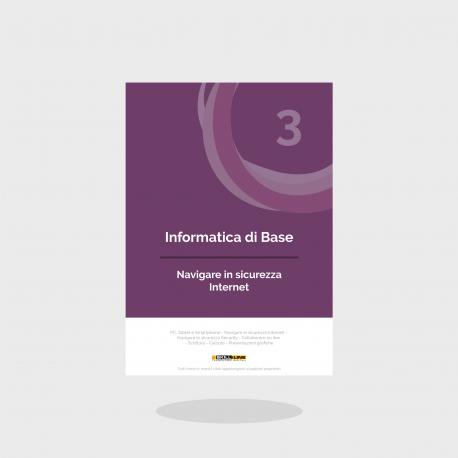 Informatica 3 - Navigare in sicurezza - Internet